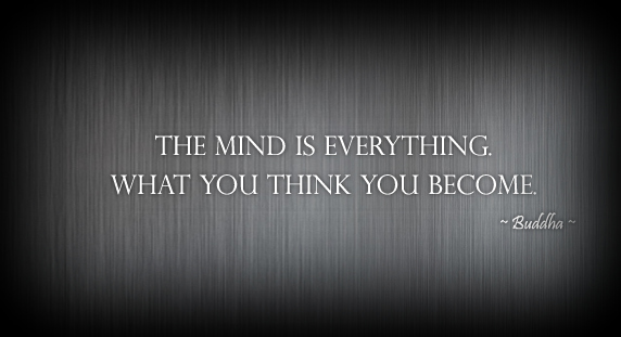 The_mind_is_everything._What_you_think_you_become._Buddha